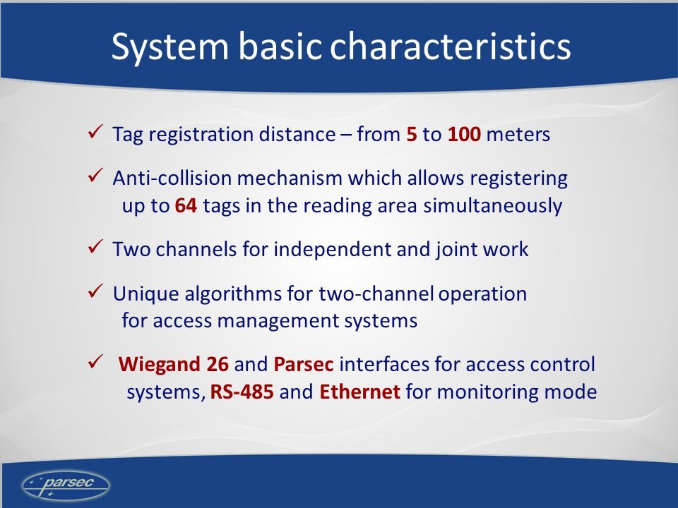 Systems functional area Vehicles identification; Security systems; Logistics; Stock control; Production automation; Monitoring systems.