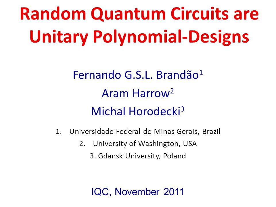 Random Quantum Circuits are Unitary Polynomial-Designs Fernando G.S.L.
