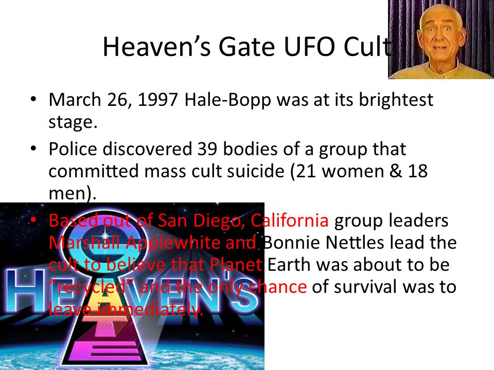 Applewhite convinced his 38 fellow cult members that their souls could ride on a spaceship they believed was hiding behind the comet.