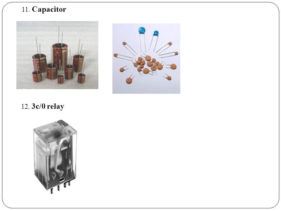 11. Capacitor 12. 3c/0 relay