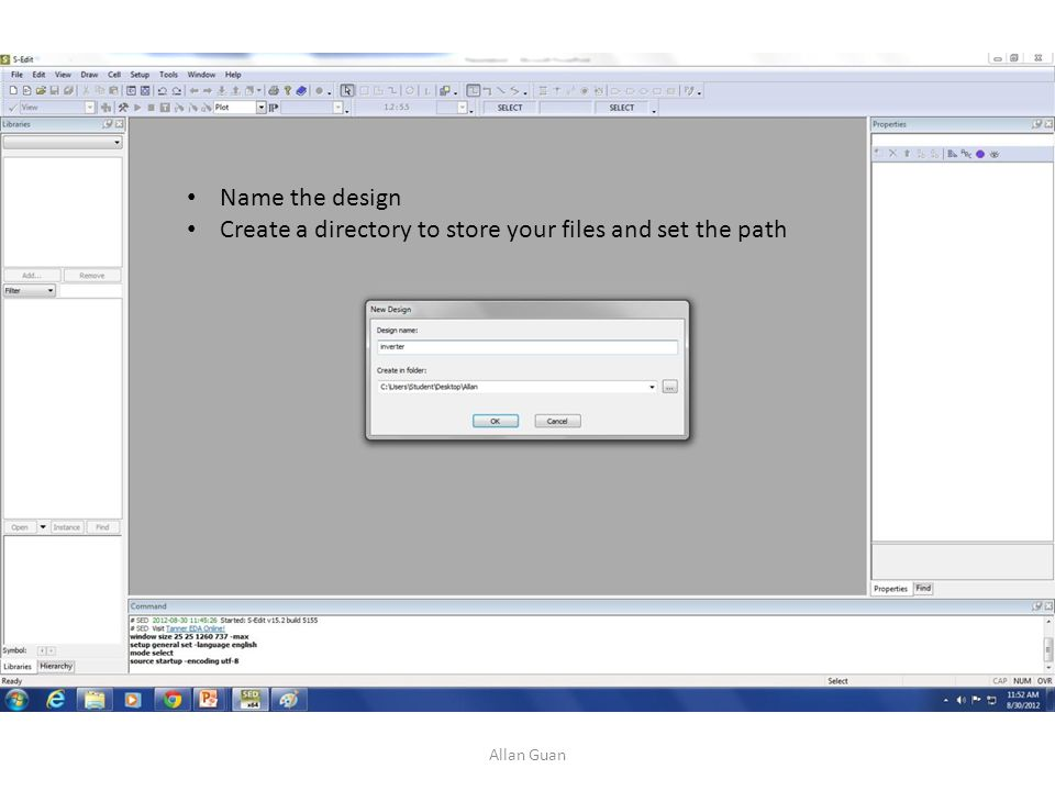 Name the design Create a directory to store your files and set the path Allan Guan