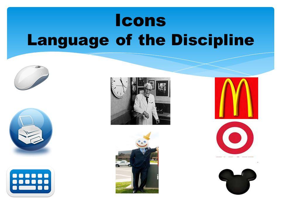 Icons Language of the Discipline