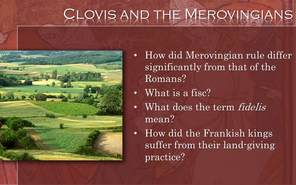 How did Merovingian rule differ significantly from that of the Romans? How did Merovingian rule differ significantly from that of the Romans? What is