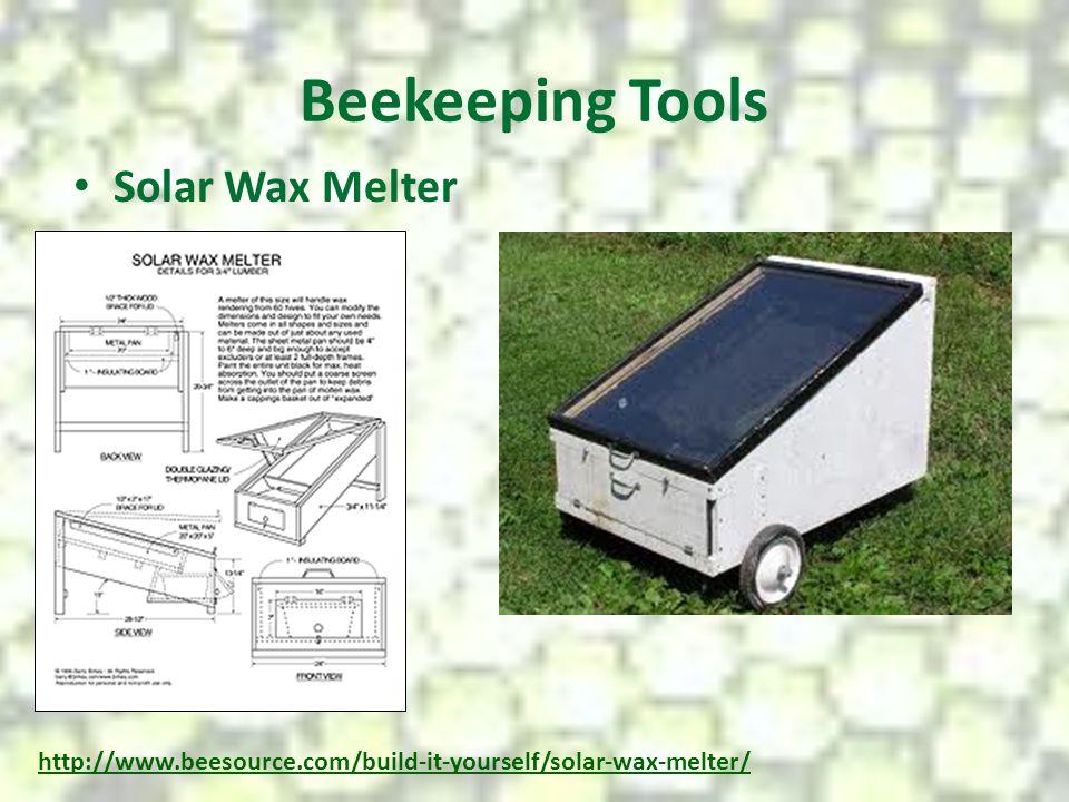 Beekeeping Tools Solar Wax Melter http://www.beesource.com/build-it-yourself/solar-wax-melter/