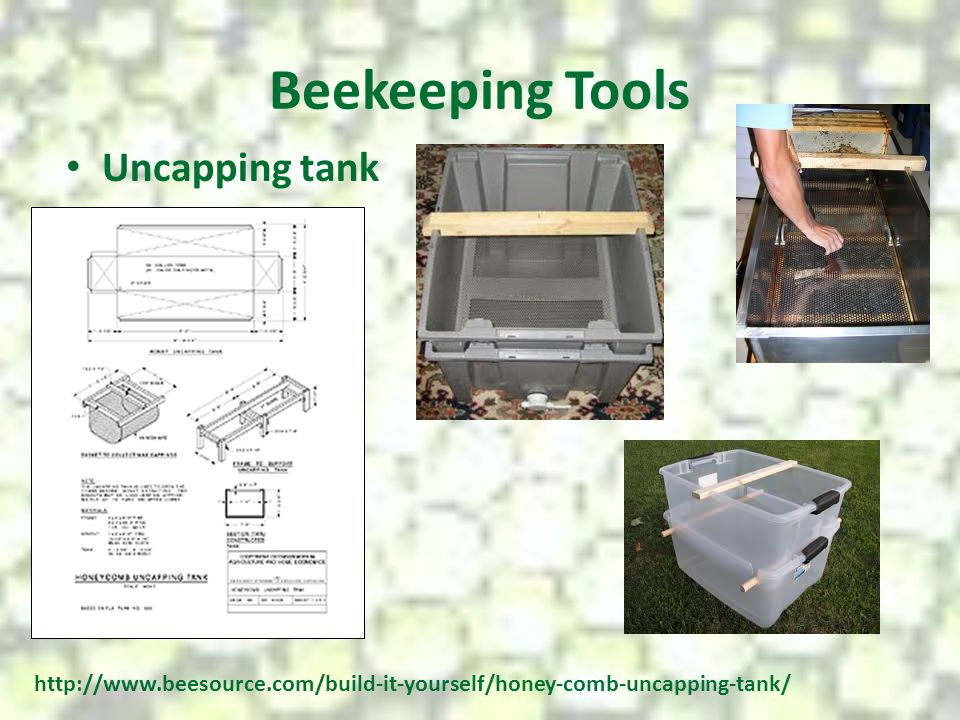 Beekeeping Tools Uncapping tank http://www.beesource.com/build-it-yourself/honey-comb-uncapping-tank/