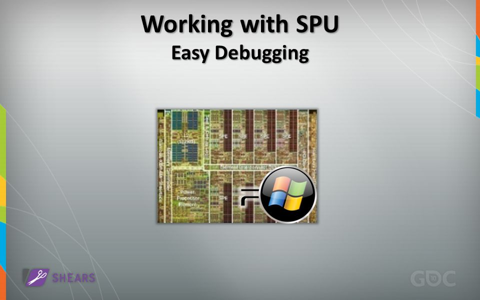 Working with SPU Easy Debugging