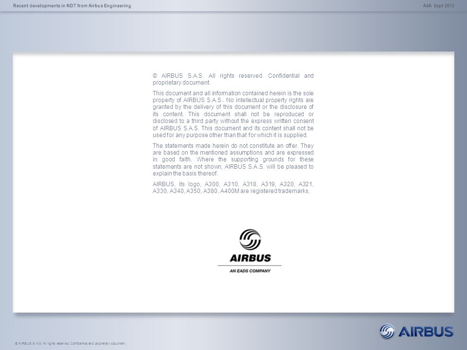 © AIRBUS S.A.S. All rights reserved. Confidential and proprietary document. This document and all information contained herein is the sole property of