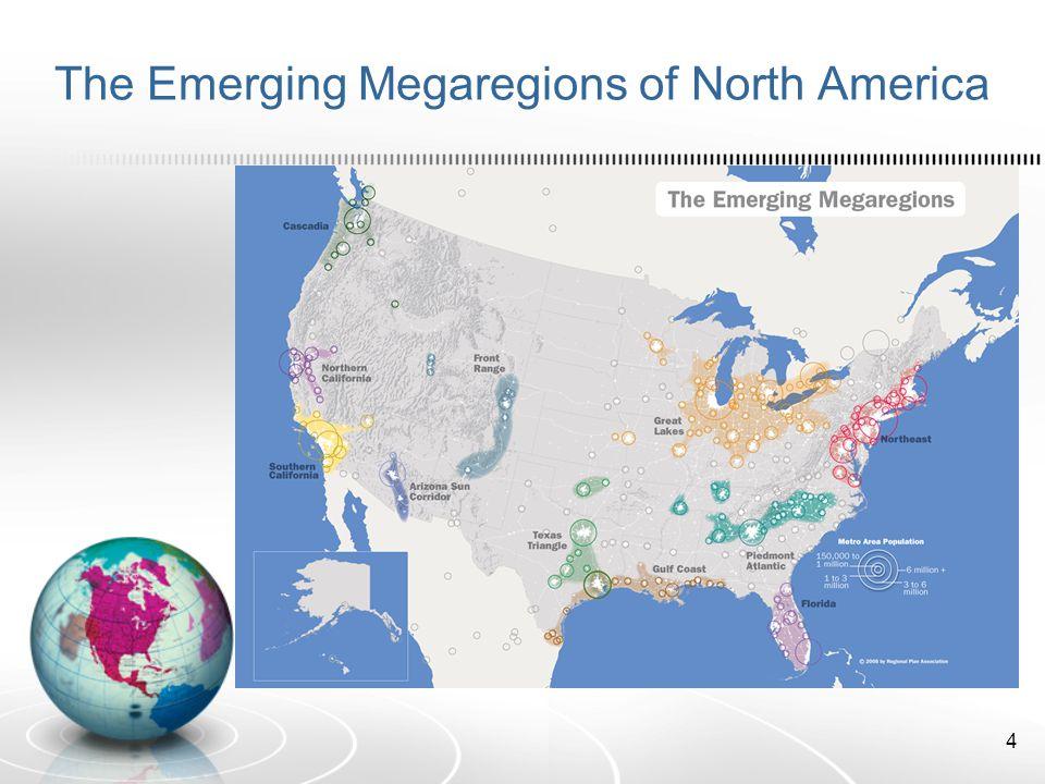 The Emerging Megaregions of North America 4