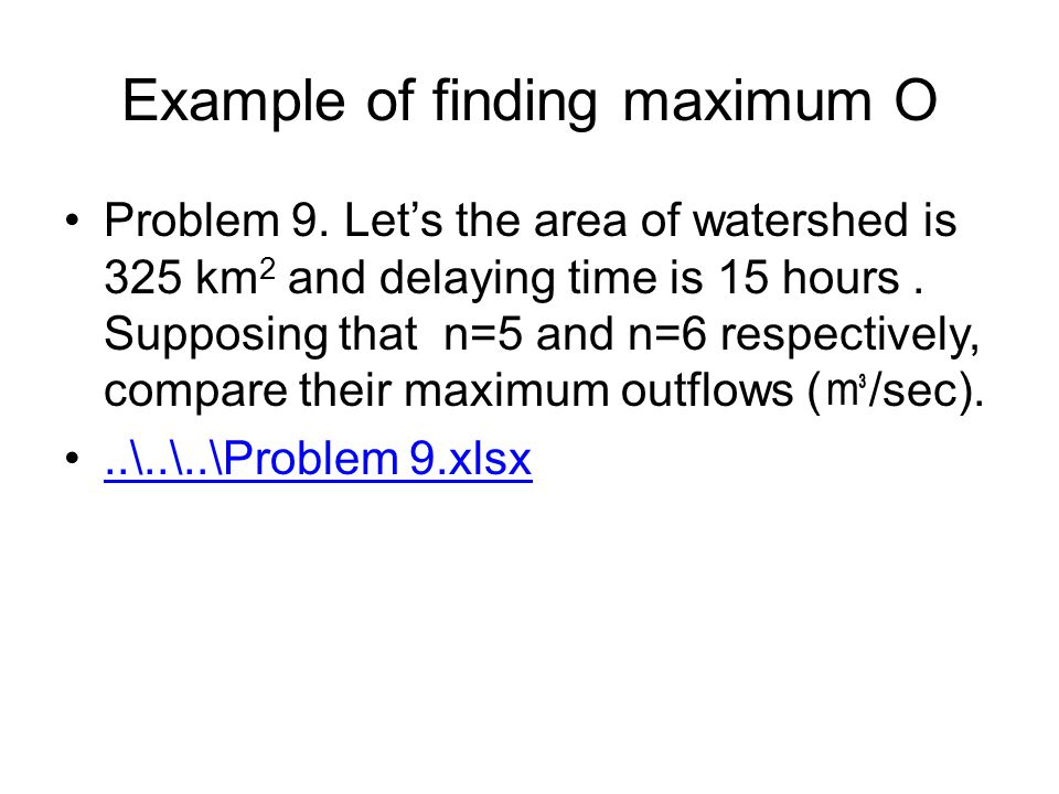 Example of finding maximum O Problem 9.