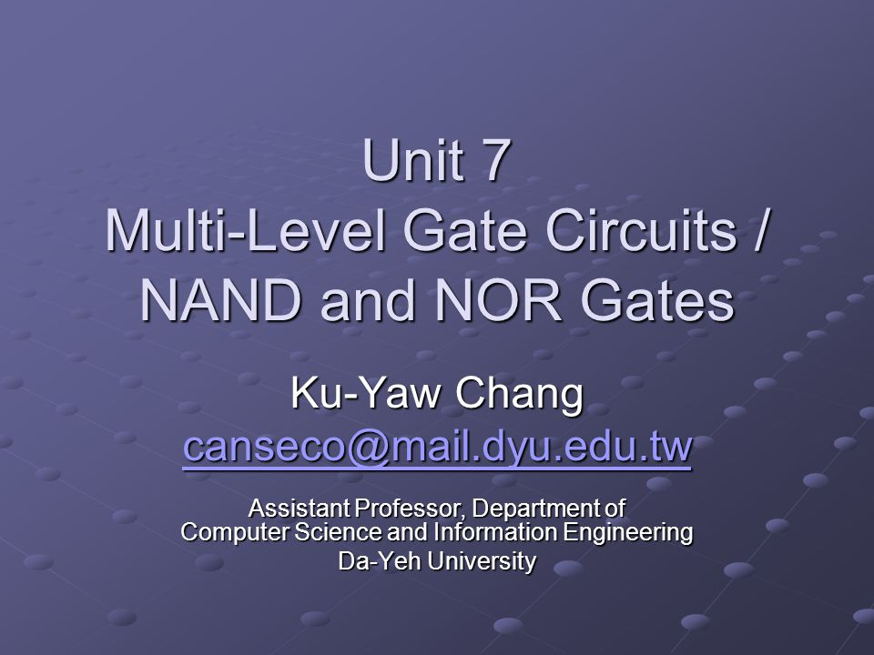 222004/03/04Fundamentals of Logic Design Contents 7.1 Multi-Level Gate Circuits 7.2NAND and NOR Gates 7.3Design of Two-Level Circuits Using NAND and NOR Gates 7.4Design of Multi-Level NAND and NOR Gate Circuits 7.5Circuit Conversion Using Alternative Gate Symbols 7.6Design of Two-Level, Multiple-Output Circuits 7.7Multiple-Output NAND and NOR Circuits