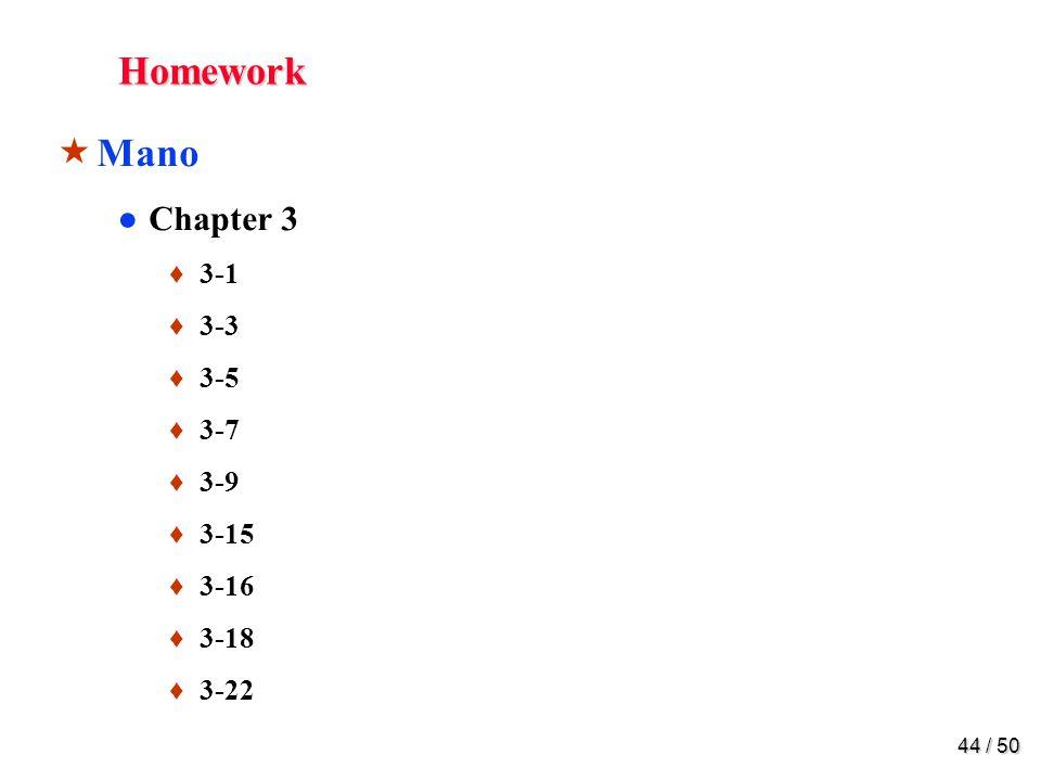 43 / 50 Parity Checker Odd Parity Even Parity Error Check 1010110101 1010010100 Error Check
