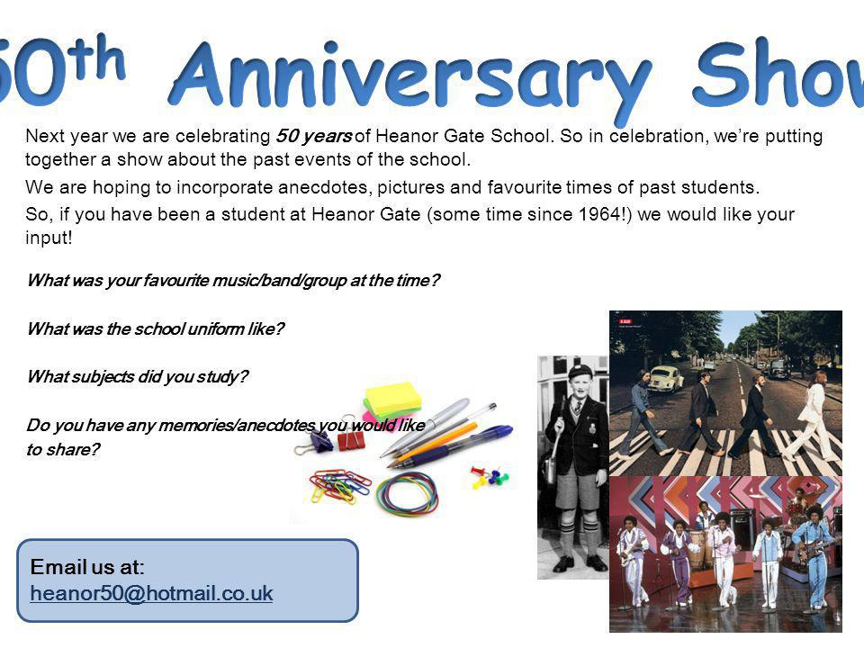 Next year we are celebrating 50 years of Heanor Gate School.