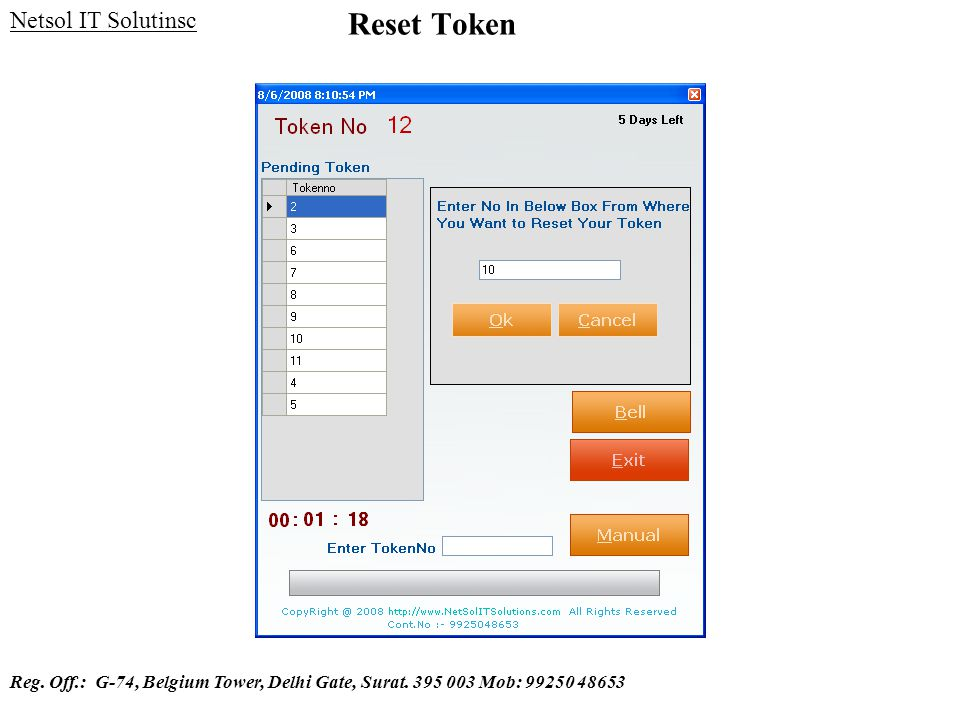 Reset Token Netsol IT Solutinsc Reg. Off.: G-74, Belgium Tower, Delhi Gate, Surat. 395 003 Mob: 99250 48653