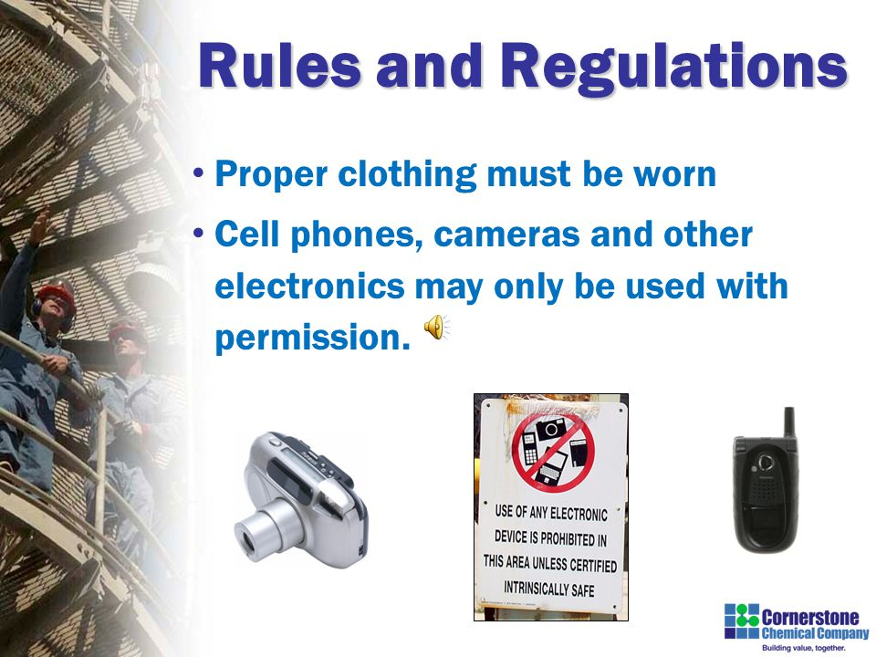Rules and Regulations Personnel, vehicles & equipment subject to search.