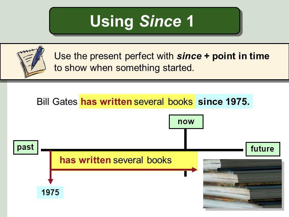 Bill Gates has written several books since 1975.