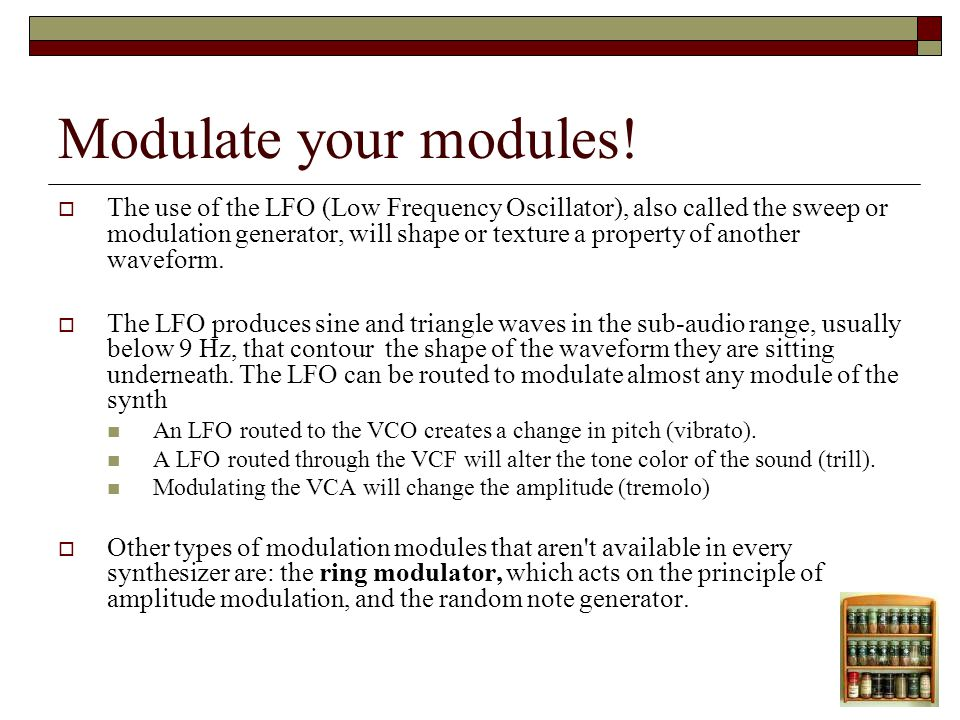 Modulate your modules.