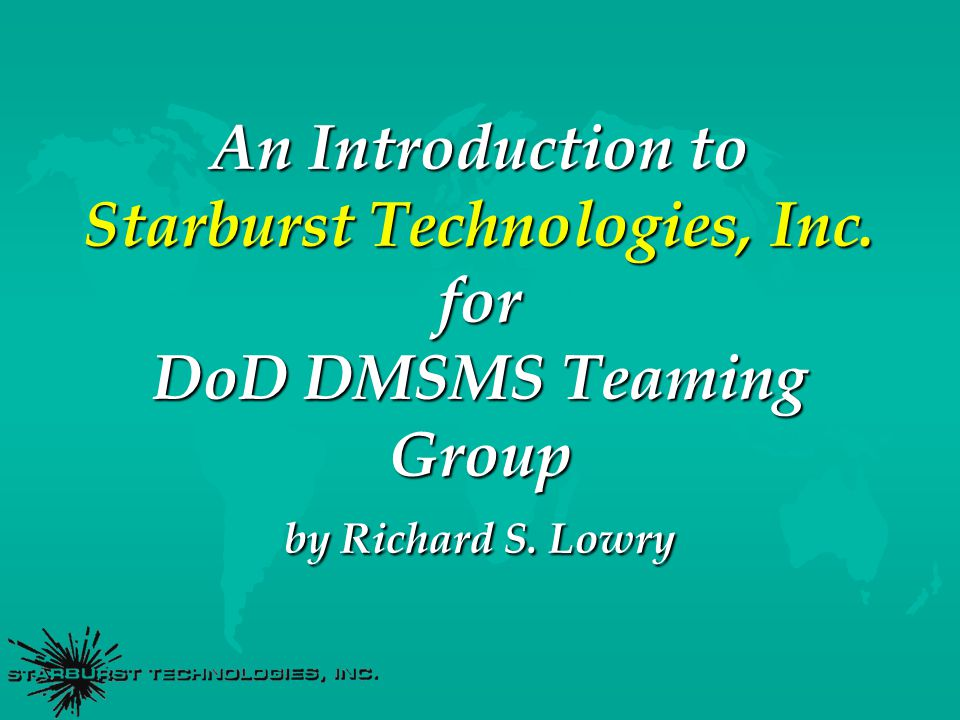 Agenda u Introduction to Starburst Technologies, Inc.