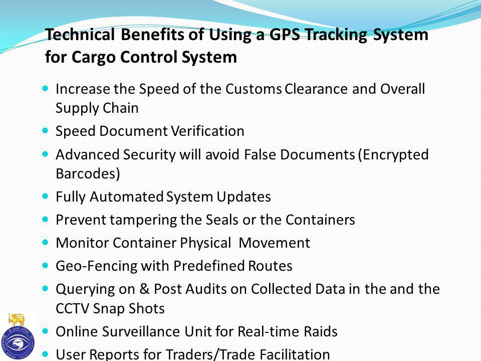 Increase the Speed of the Customs Clearance and Overall Supply Chain Speed Document Verification Advanced Security will avoid False Documents (Encrypt