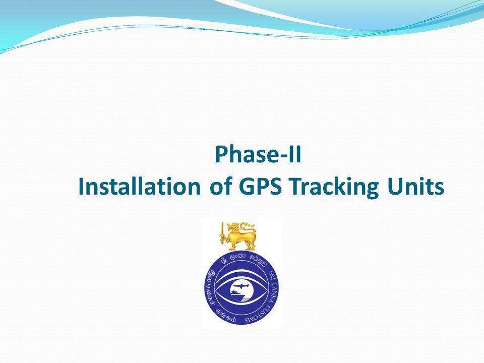 Phase-II Installation of GPS Tracking Units