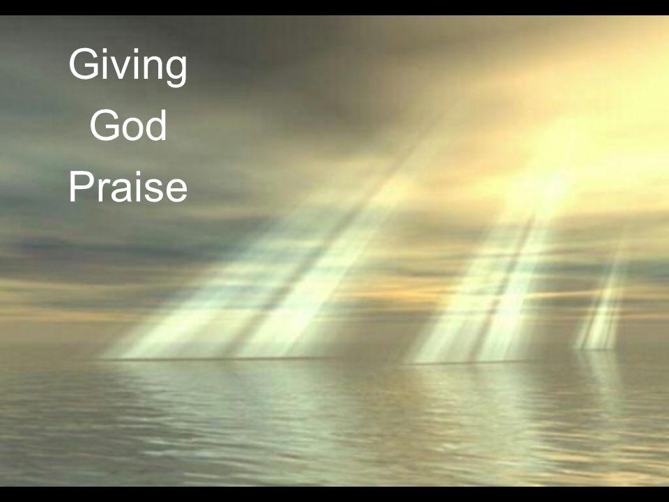 Giving God Praise