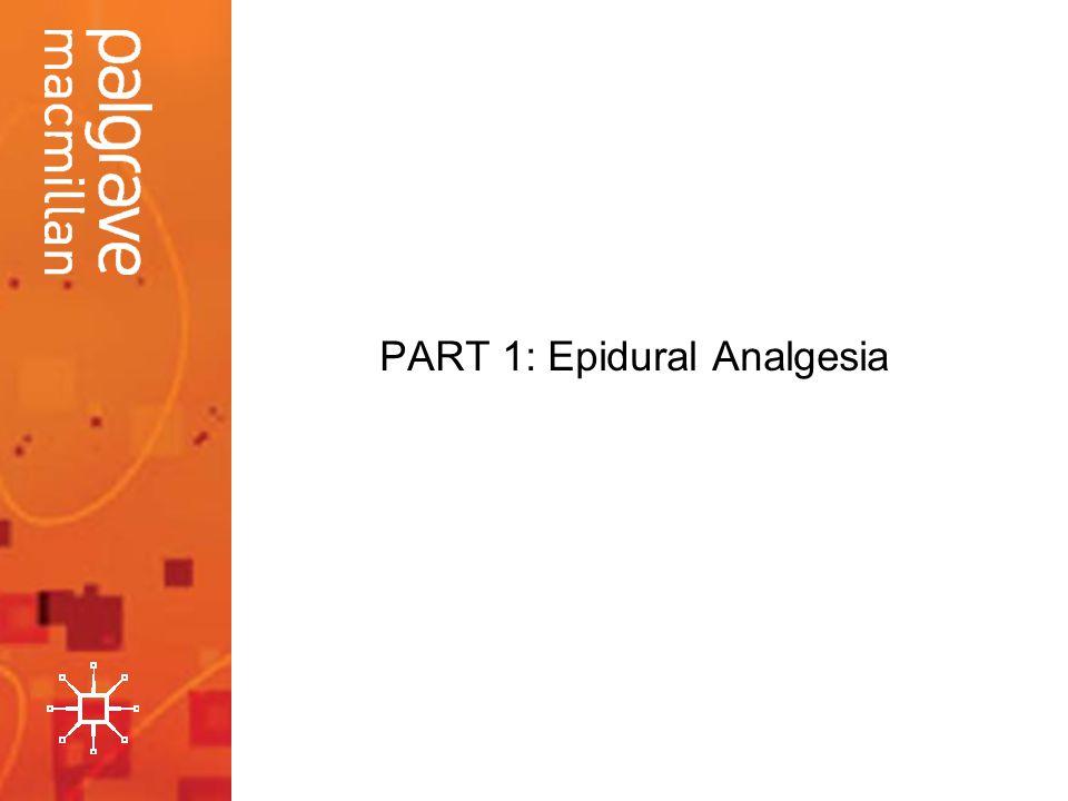 PART 1: Epidural Analgesia
