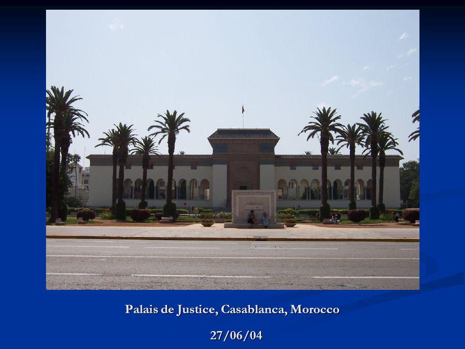 Palais de Justice, Casablanca, Morocco 27/06/04