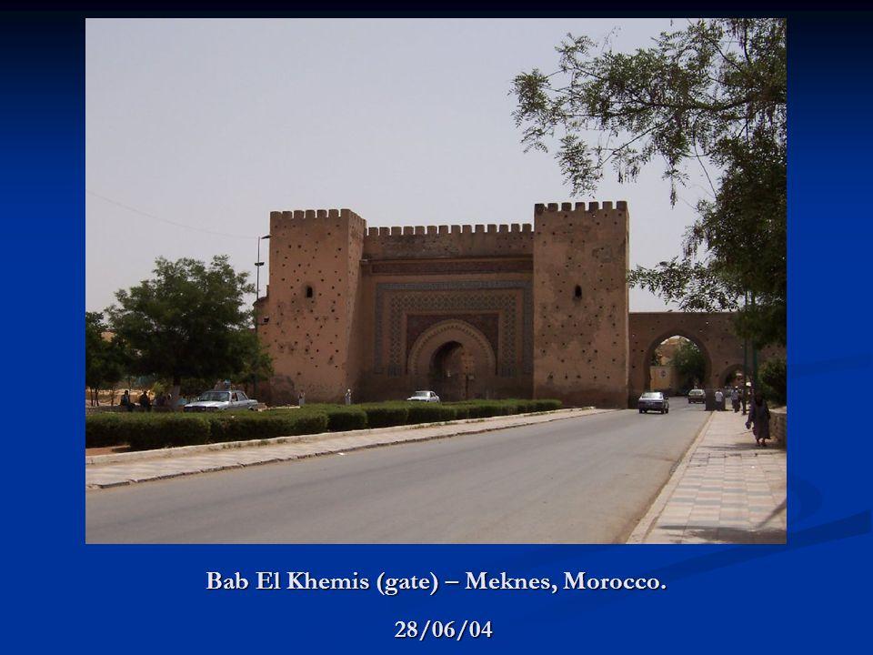 Bab El Khemis (gate) – Meknes, Morocco. 28/06/04