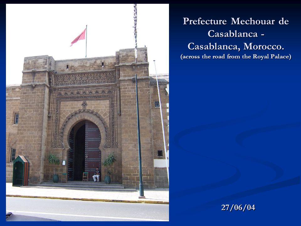 Prefecture Mechouar de Casablanca - Casablanca, Morocco.