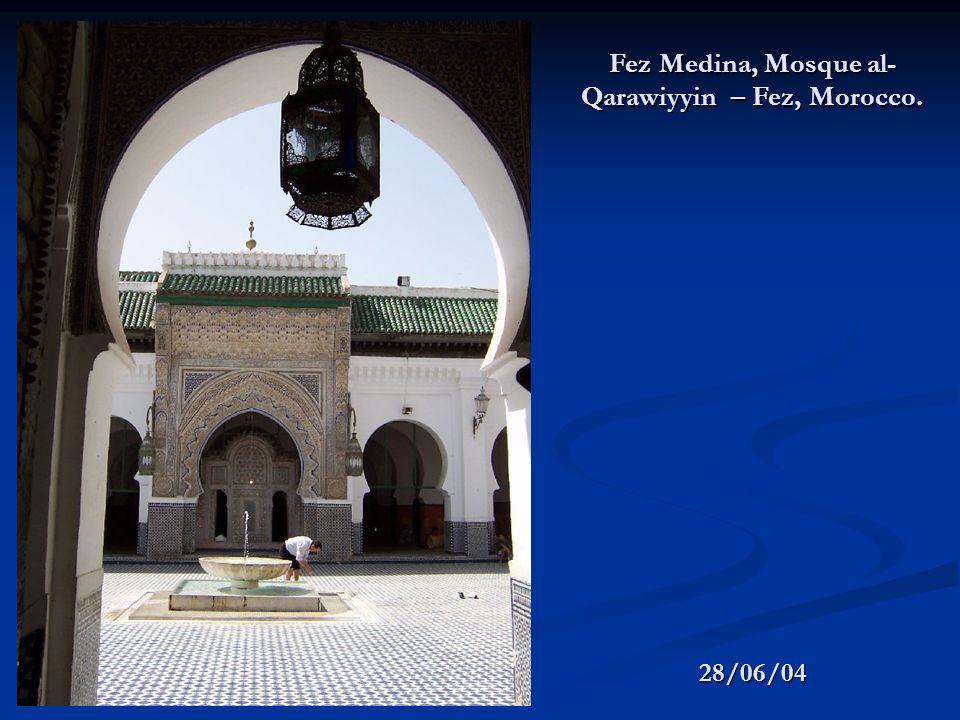 28/06/04 Fez Medina, Mosque al- Qarawiyyin – Fez, Morocco.