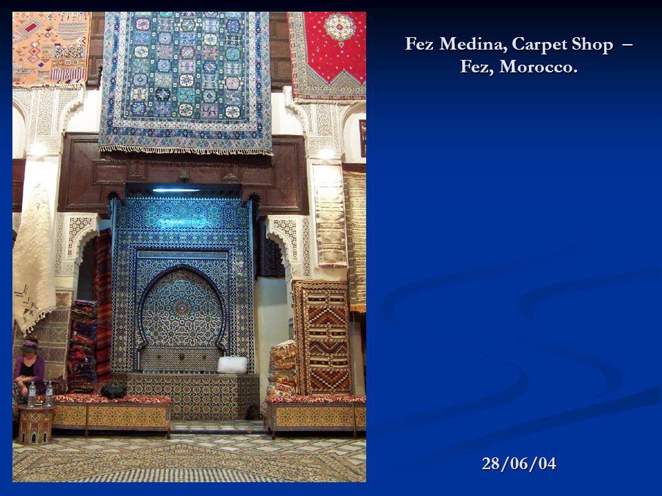28/06/04 Fez Medina, Carpet Shop – Fez, Morocco.