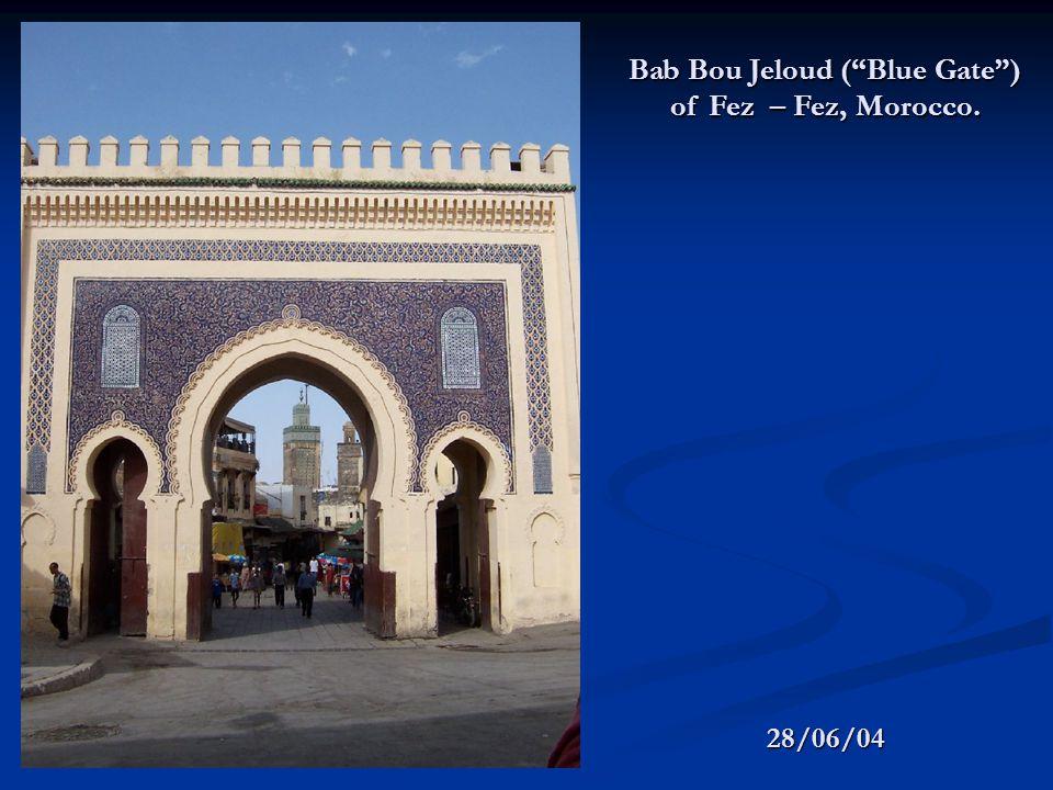 28/06/04 Bab Bou Jeloud (Blue Gate) of Fez – Fez, Morocco.