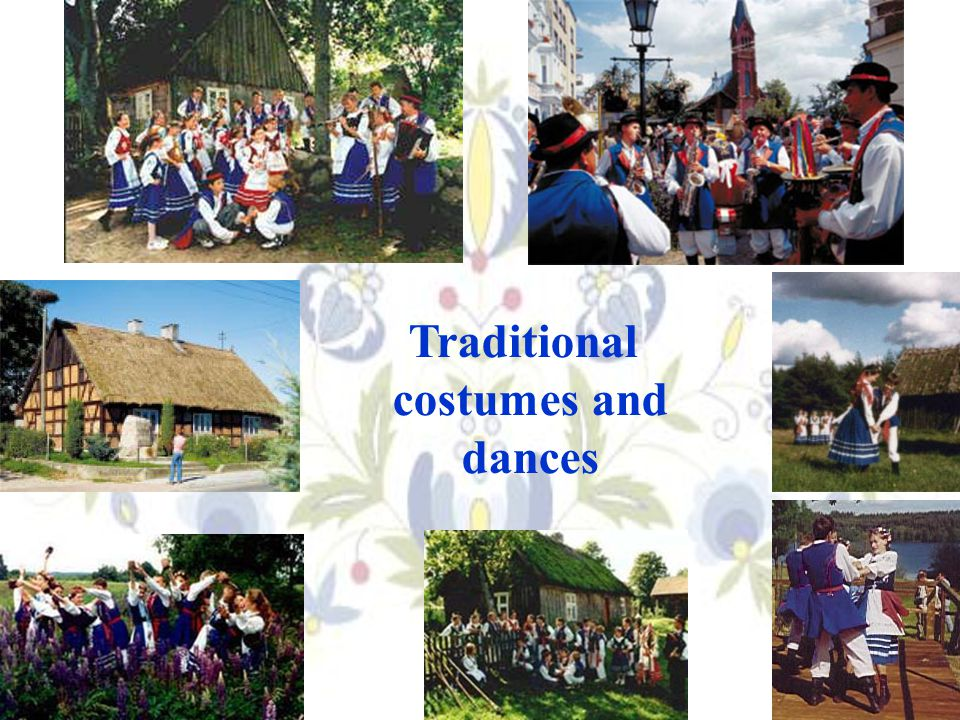 Traditional costumes and dances