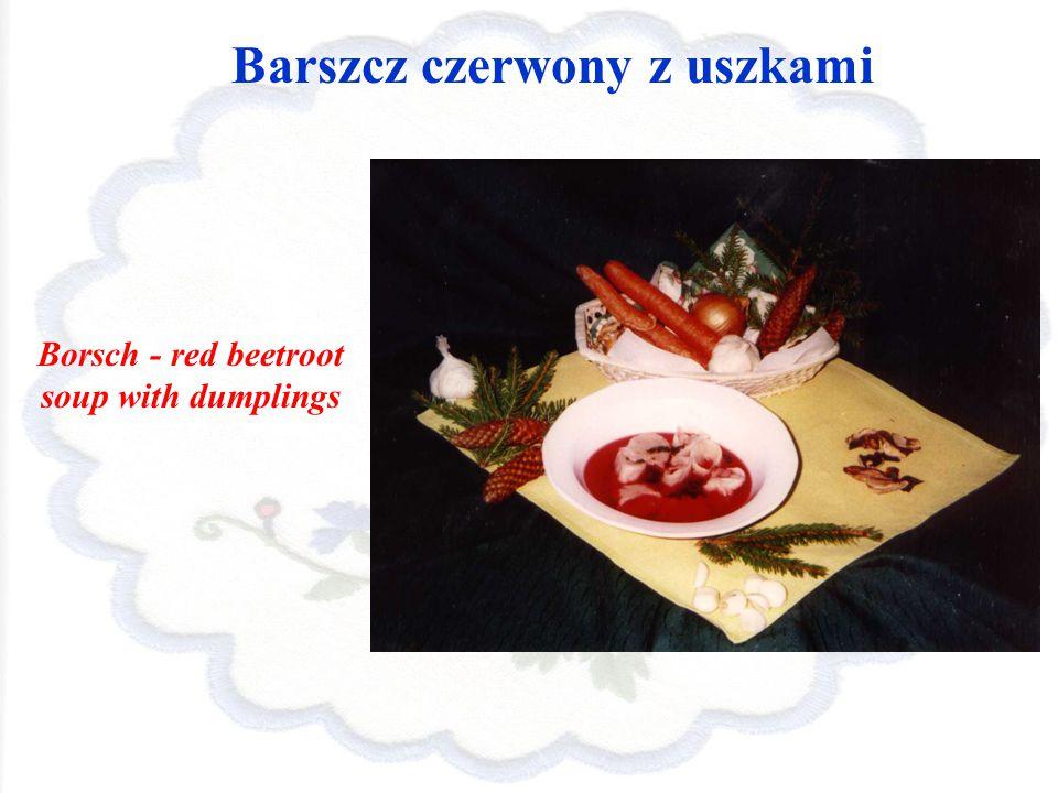 Barszcz czerwony z uszkami Borsch - red beetroot soup with dumplings