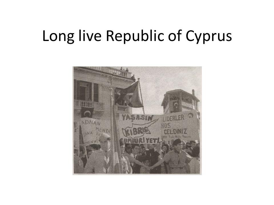 Long live Republic of Cyprus