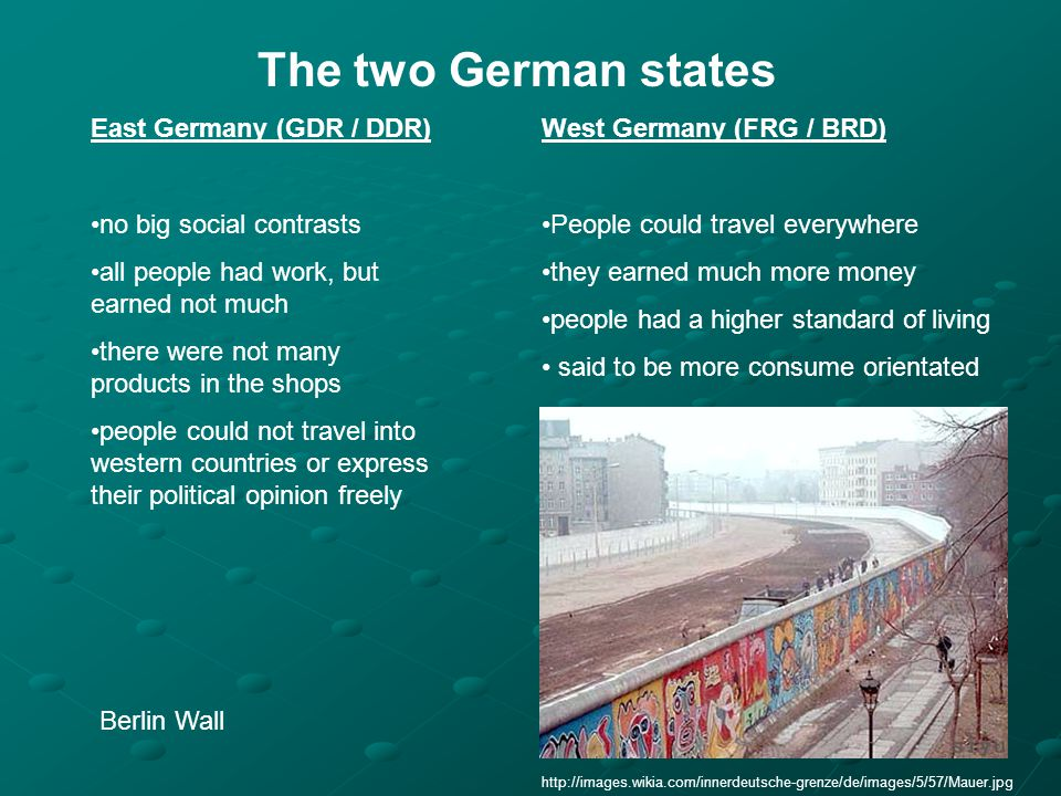 The two German states East Germany (GDR / DDR) no big social contrasts all people had work, but earned not much there were not many products in the sh