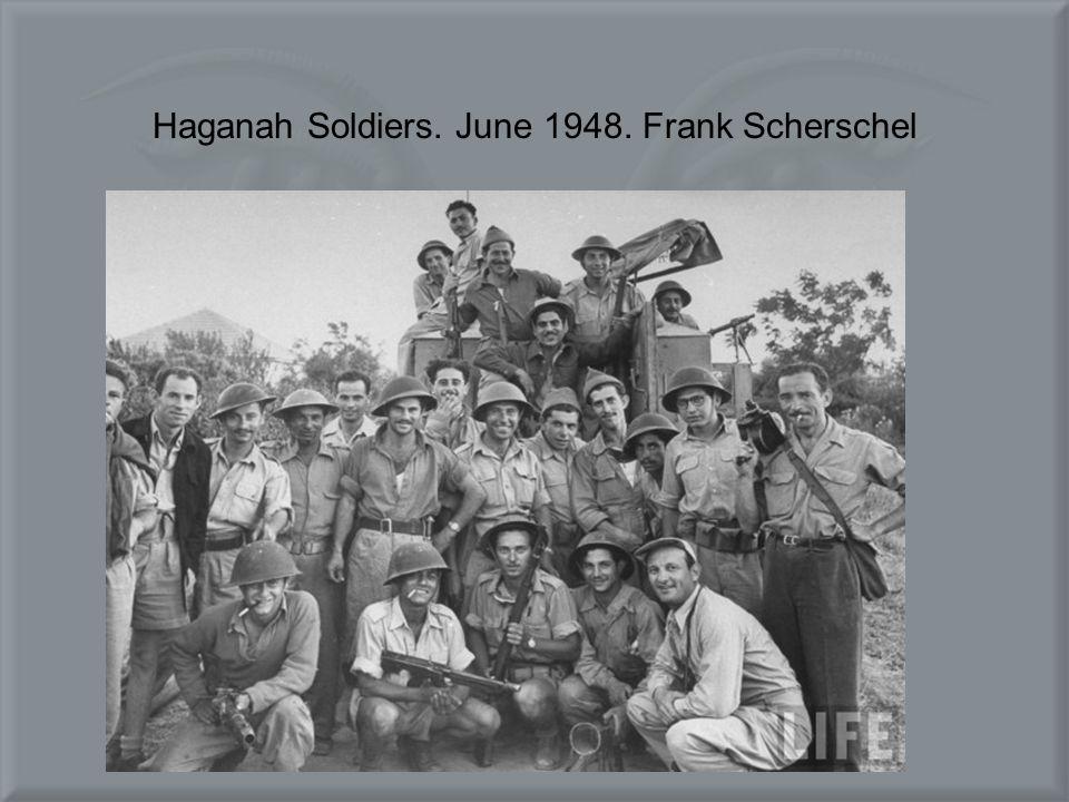 Haganah Soldiers. June 1948. Frank Scherschel