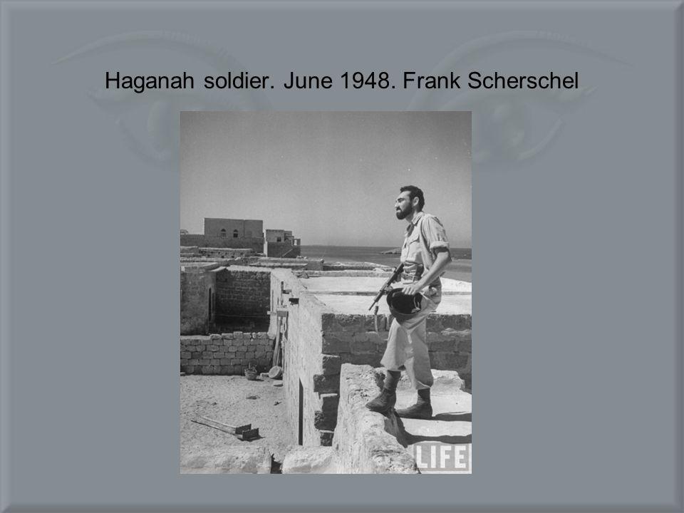 Haganah soldier. June 1948. Frank Scherschel