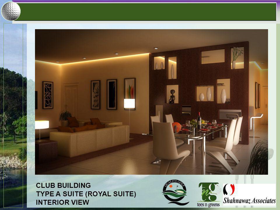 CLUB BUILDING TYPE A SUITE (ROYAL SUITE) INTERIOR VIEW