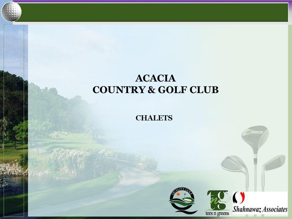 CHALETS ACACIA COUNTRY & GOLF CLUB