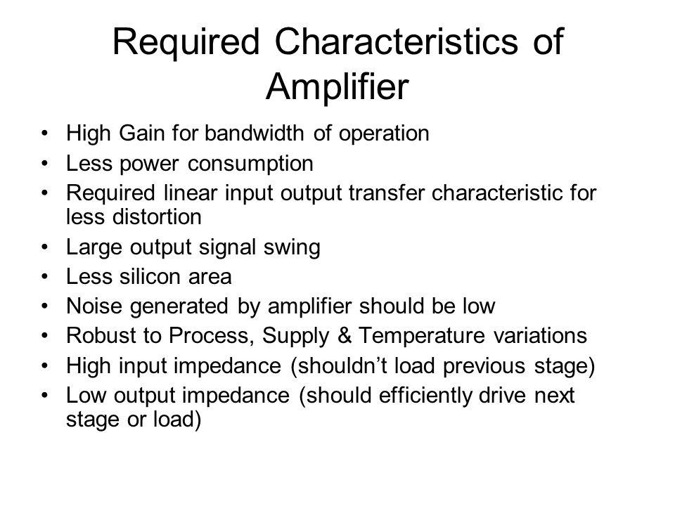 Single Stage Amplifier Common Source Common Drain ( Source Follower) Common Gate
