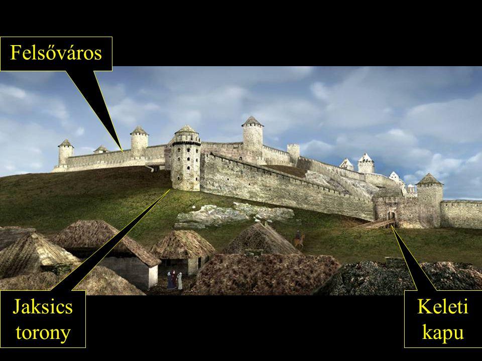 Jaksics torony Keleti kapu Felsőváros