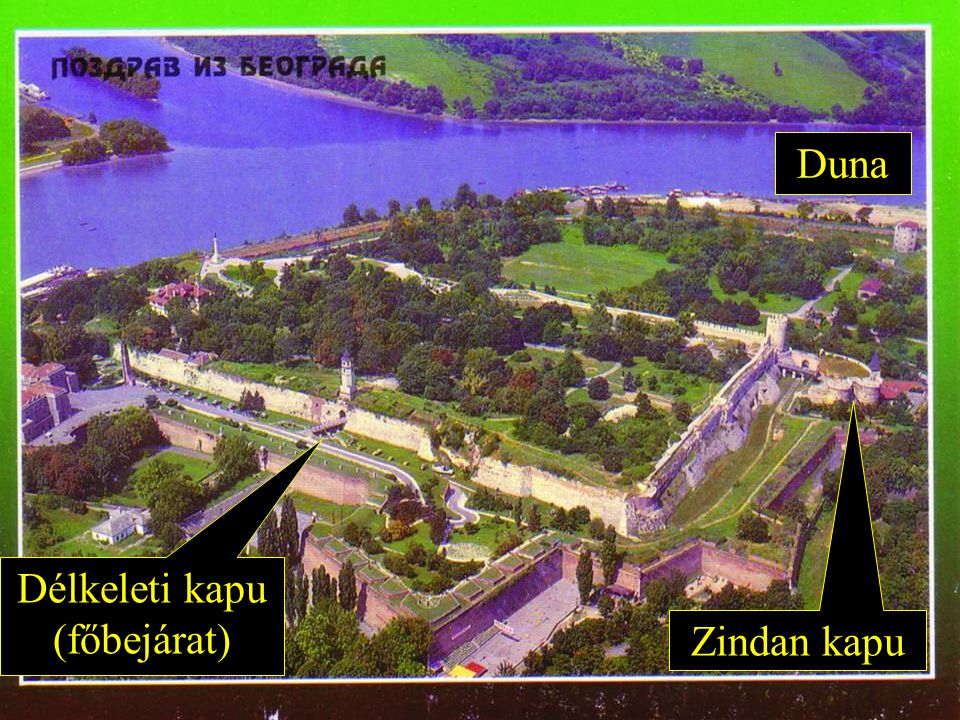 Duna Zindan kapu Délkeleti kapu (főbejárat)