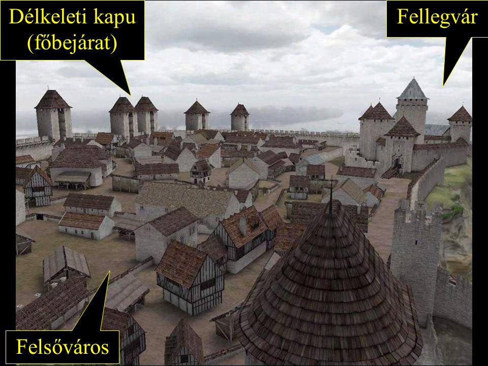 FellegvárDélkeleti kapu (főbejárat) Felsőváros
