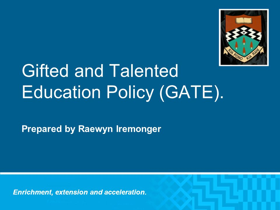 Gifted and Talented Education Policy (GATE).