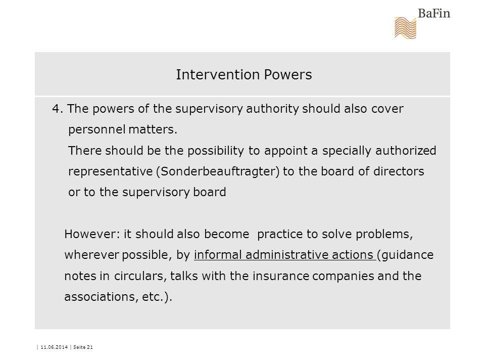 | 11.06.2014 | Seite 21 Intervention Powers 4.