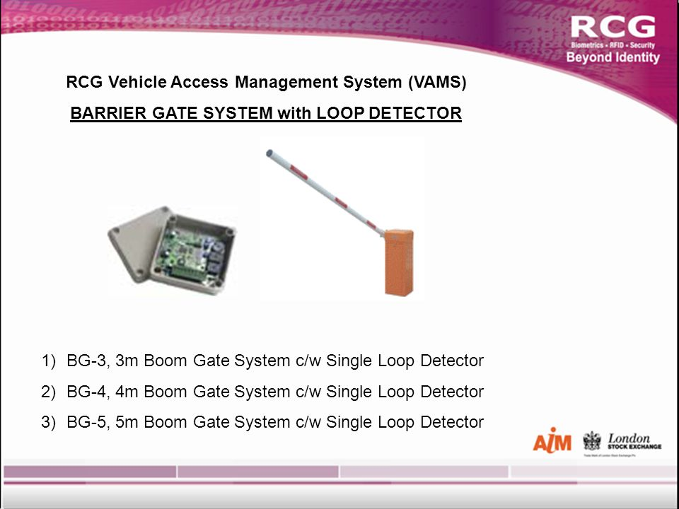 RCG Vehicle Access Management System (VAMS) BARRIER GATE SYSTEM with LOOP DETECTOR 1)BG-3, 3m Boom Gate System c/w Single Loop Detector 2)BG-4, 4m Boo
