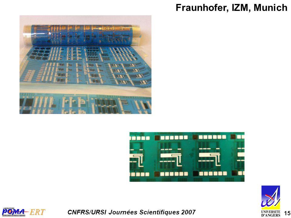 15 ERT CNFRS/URSI Journées Scientifiques 2007 Fraunhofer, IZM, Munich