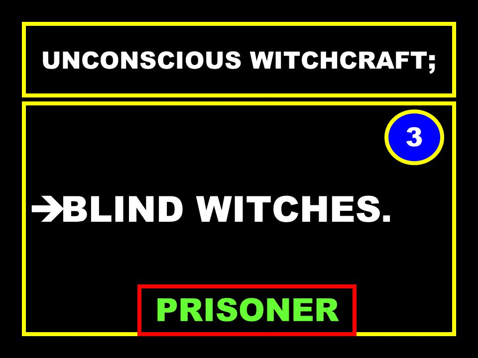 CONSCIOUS WITCHCRAFT BLACK WITCHES. WHITE WITCHES. KALI WITCHES. ABRA MELIN WITCHES. THEY ARE ALL EVIL 2