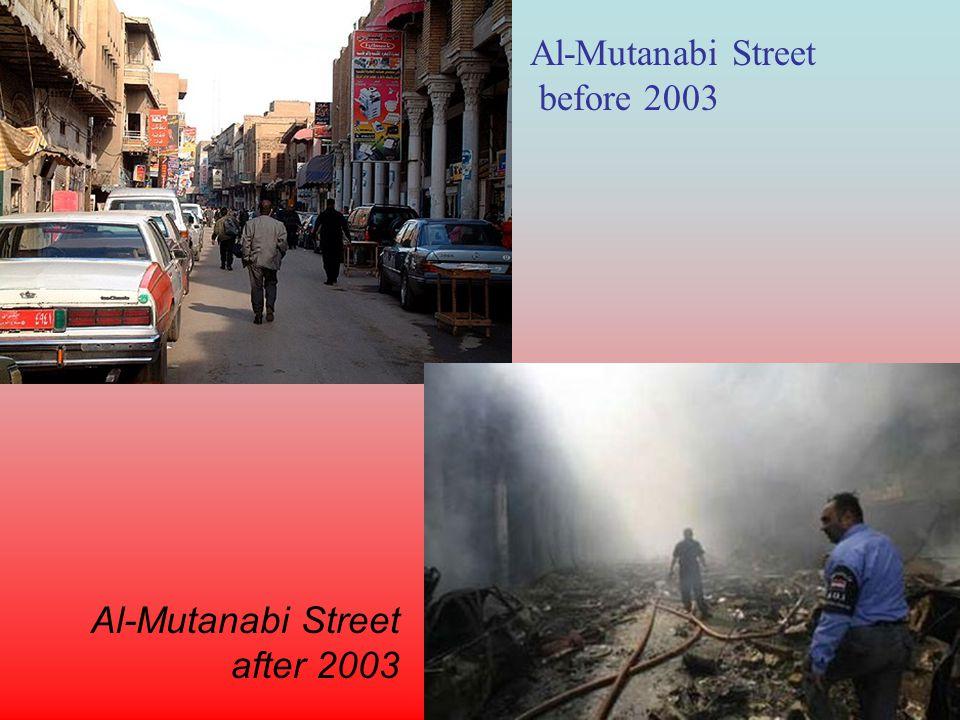 Al-Mutanabi Street before 2003 Al-Mutanabi Street after 2003