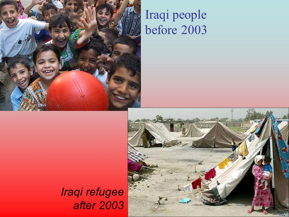 Iraqi people before 2003 Iraqi refugee after 2003